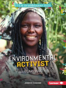 Enviromental Activist by Jennifer Swanson