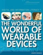 The Wonderful World of Wearable Devices