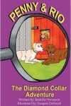 Penny & Rio: The Diamond Collar Adventure
