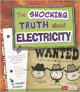 The Shocking Truth about Electricity – Jennifer Swanson Children\'s ...