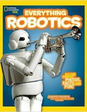 Everything Robotics - Jennifer Swanson