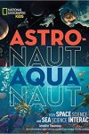 Gold Standard Award Astronaut Aquanaut by Jennifer Swanson