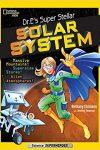 Dr. E's Super Stellar Solar System - Jennifer Swanson