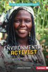Enviromental Activist by Jennifer Swanson