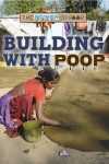 Building With Poop - Jennifer Swanson