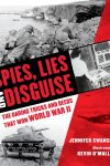 Spies Lies and Disguise - Jennifer Swanson