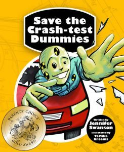 Parents' Choice Gold Award Save the Crash-test Dummies